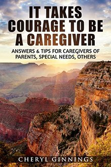 It Takes Courage Caregiver