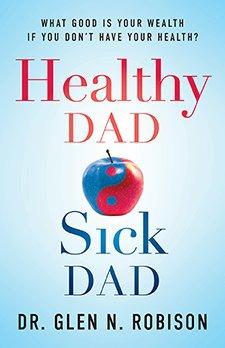 Healthy Dad Sick Dad