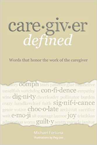Caregiver Defined