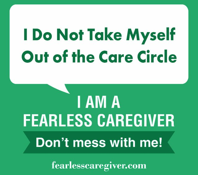 I Do Not Take Myself Out of The Care Circle