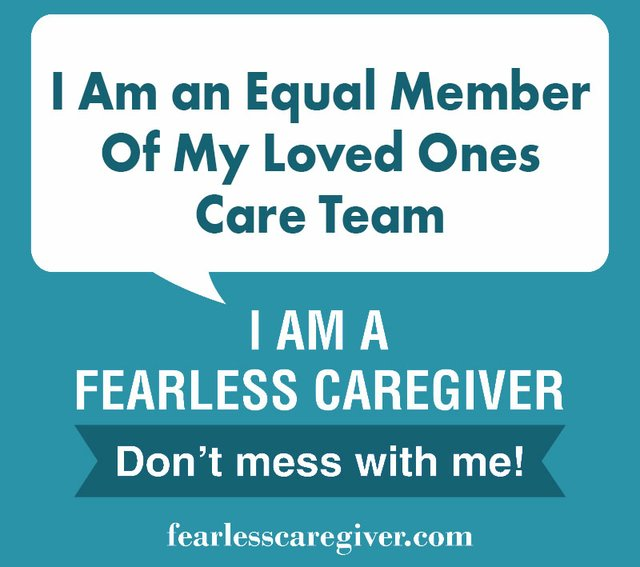 I Am an Equal Member of My Loved Onces Care Team
