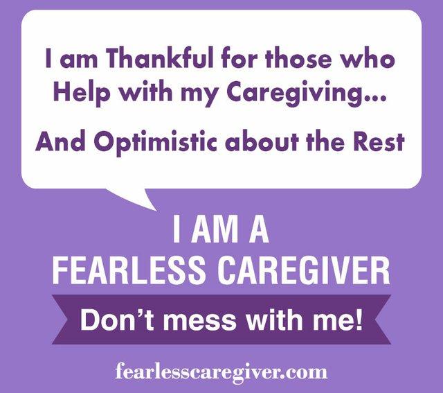 I am Thankful for those who Help with Caregiving... And Optimistic about the Rest