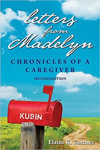 Letters from Madelyn: Chronicles of a Caregiver