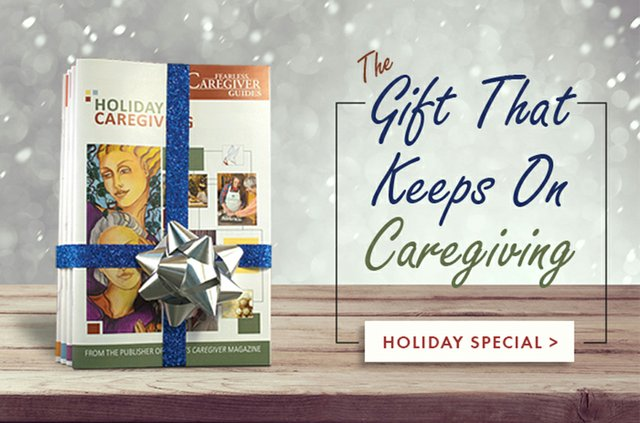 Holiday Special Fearless Caregiver Guides